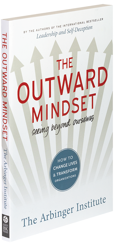 Arbinger's bestselling book, The Outward Mindset