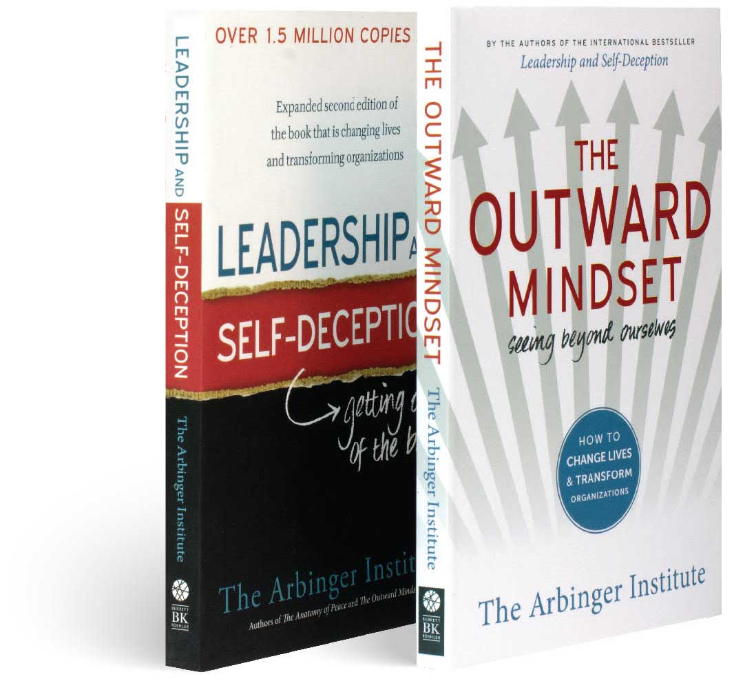Leadership and Self-Deception and The Outward Mindset, Arbinger books