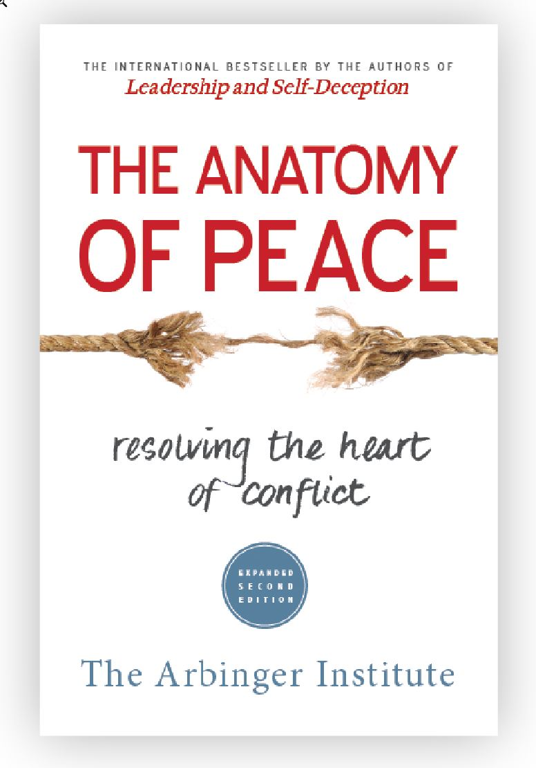 The Anatomy of Peace, an Arbinger book