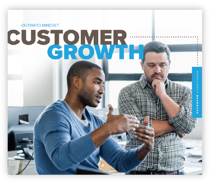 Outward Mindset Customer Growth participant handbook